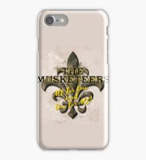 The Musketeers All For One and One For All! iPhone Case/Skin