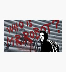 Mr Robot - Who is Mr Robot Photographic Print