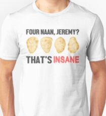 Four Naan? T-Shirt
