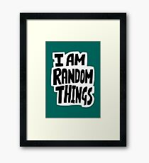 I am random things Framed Print