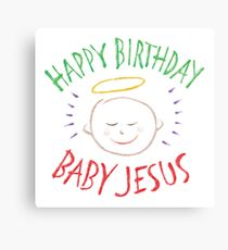 Happy Birthday Baby Jesus - Colorful Chalkboard Christian Religious Merry Christmas - Christ Canvas Print