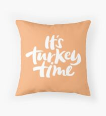 Modern and Happy 'It's Turkey Time' Thanksgiving Dinner Hand Lettering Throw Pillow