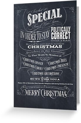 Politically Correct or Incorrect Black Chalkboard Typographic Christmas Card - We by 26-Characters