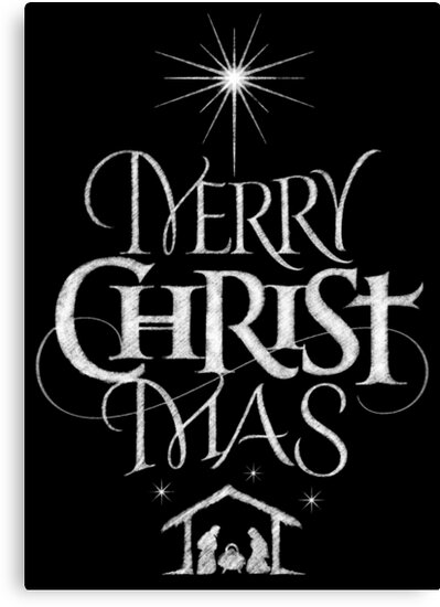 Merry Christmas Religious.Merry Christmas Religious Christian Calligraphy Christ Mas Chalkboard Jesus Nativity Canvas Print By 26 Characters