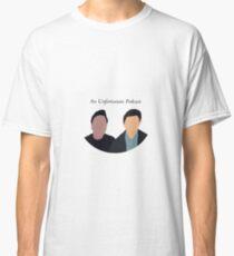 An Unfortunate Podcast  Classic T-Shirt