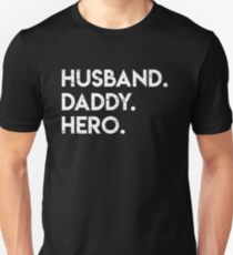 Husband Daddy Hero - Fathers Day Gift T-Shirt