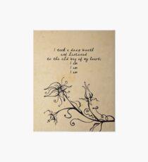 Sylvia Plath - I am, I am, I am. Art Board