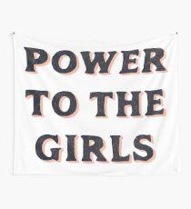 Power für die Mädchen Wandbehang