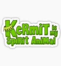 Kermit is my spirit animal Sticker