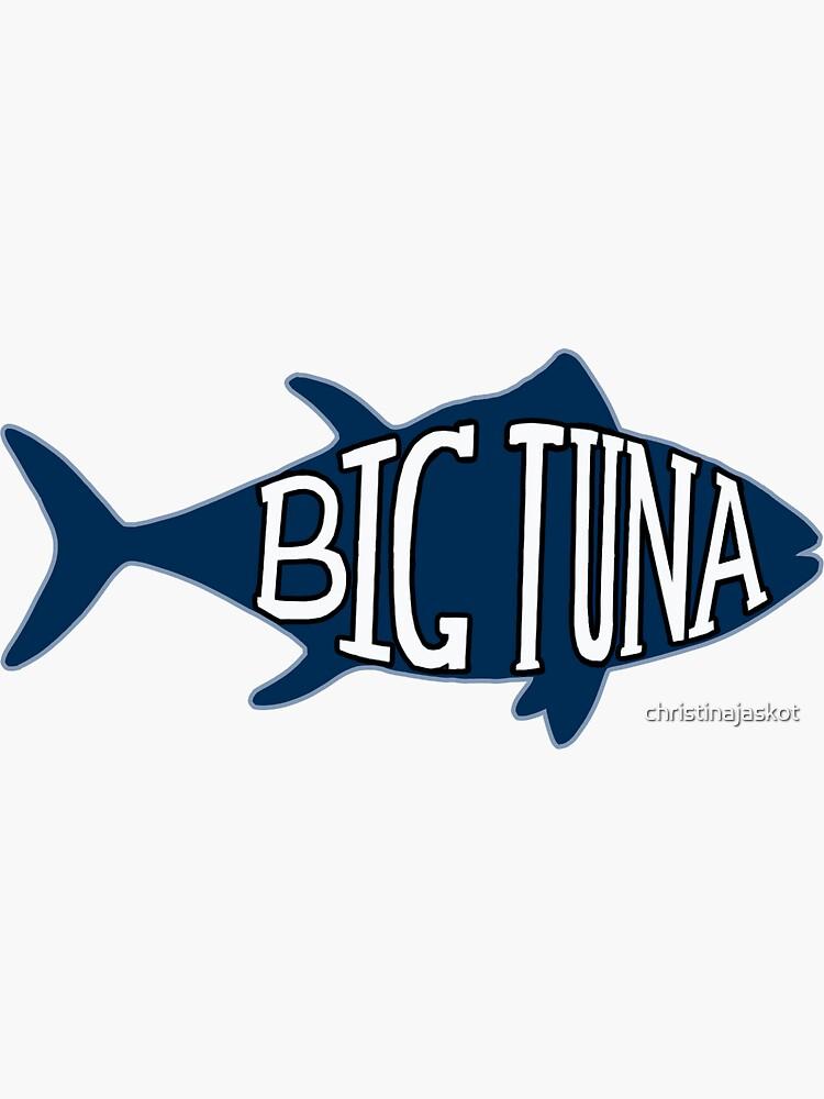 Big Tuna de christinajaskot