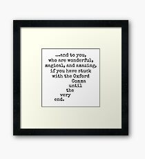 Oxford Comma  Framed Print