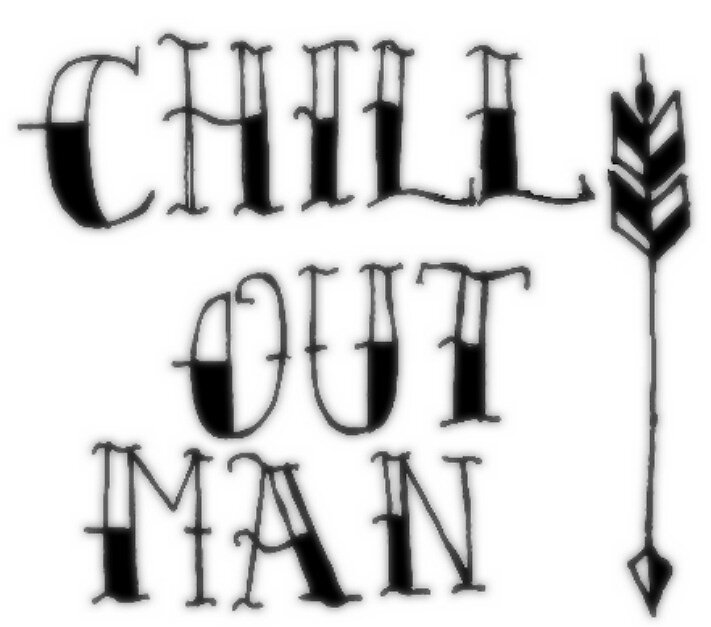 Chill Out Man by gprobert