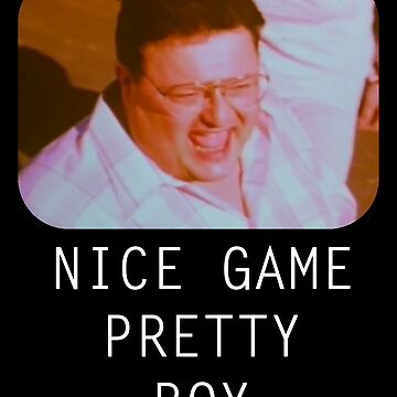 Nice Game Pretty Boy by idaspark