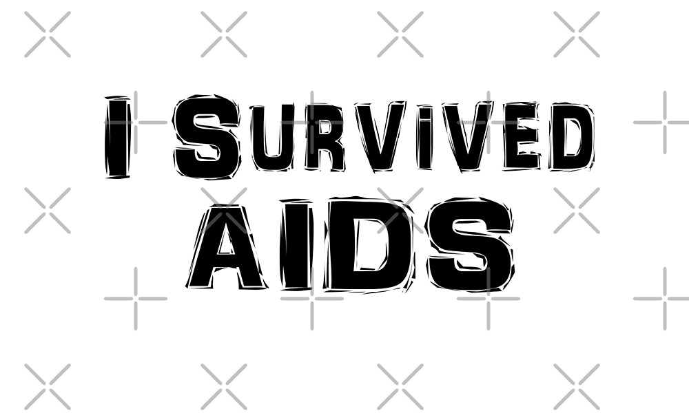 I Survived HIV Aids T Shirt by greatshirts