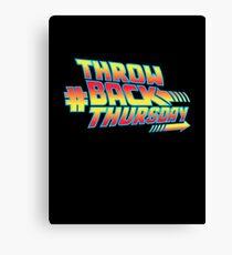 Throw Back Thursday Canvas Print