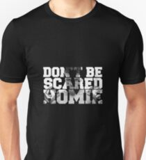 scared T-Shirt