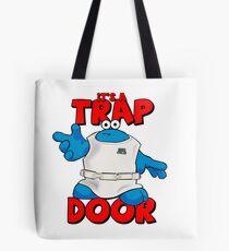 It's a Trap..... DOOR Tote Bag