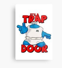 It's a Trap..... DOOR Metal Print