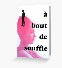 A bout de souffle Greeting Card