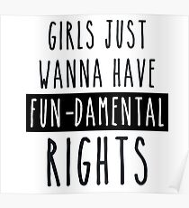 Girls just want to have fundamental human rights Poster