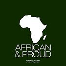 African & proud by kaysha