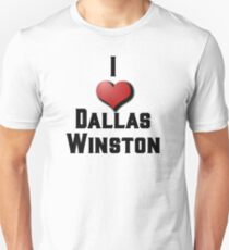 I Love Dallas Winston Unisex T-Shirt