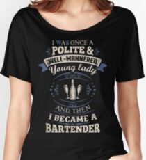 Funny bartender shirts Women's Relaxed Fit T-Shirt