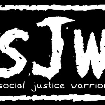 sJw - Social Justice Warrior by CreatureCorp