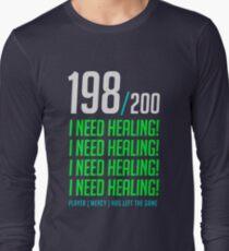 198/200  I NEED HEALING! player has left. Long Sleeve T-Shirt