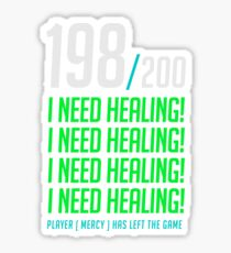 198/200  I NEED HEALING! player has left. Sticker