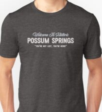Welcome To Historic Possum Springs T-Shirt