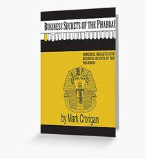 Business Secrets of the Pharoahs Greeting Card
