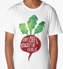 Don't BEET yourself up over it - Pun Long T-Shirt