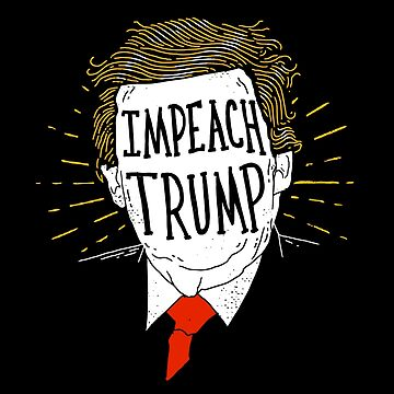 Impeach Trump Shirt by RonanLynam