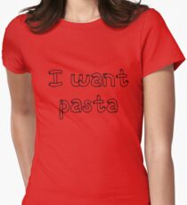 I want pasta - Master of None Women's Fitted T-Shirt
