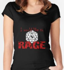 I Would Like To RAGE Women's Fitted Scoop T-Shirt