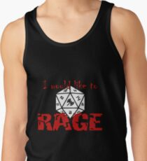I Would Like To RAGE Tank Top