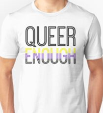 Nonbinary pride - QUEER ENOUGH Unisex T-Shirt