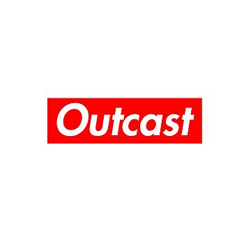 Outcast by hothfaculty