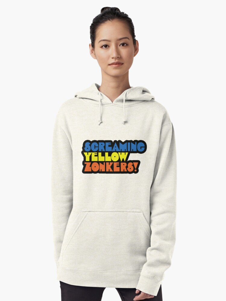 """""""SCREAMING YELLOW ZONKERS STICKER"""" Pullover Hoodie by ..."""