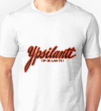 Ypsilanti (Ip-si-lan-ti) Unisex T-Shirt