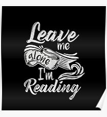 Leave me alone - I'm reading!  Poster