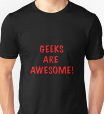 GEEKS ARE AWESOME! T-Shirt