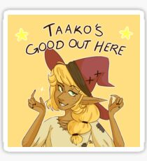 Taako's Good Out Here (The Adventure Zone) Sticker