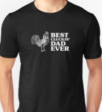 Best Cluckin Dad Ever T-Shirt
