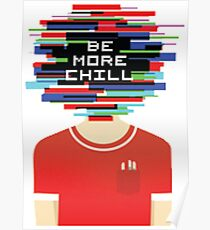 Be More Chill - Original Logo v1 Poster