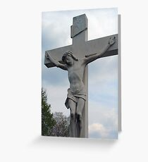 Crucified Greeting Card
