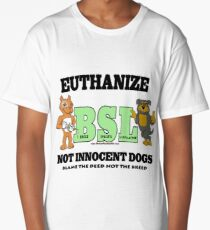 EUTHANIZE BREED SPECIFIC LEGISLATION Long T-Shirt