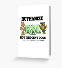 EUTHANIZE BREED SPECIFIC LEGISLATION Greeting Card