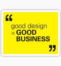 Good Design Is Good Business Sticker